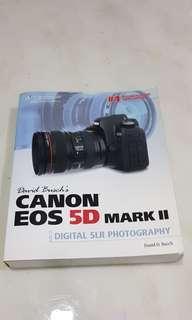 Canon 5D MKII Guide