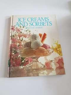 Ice Creams And Sorbets by Heather Lambert