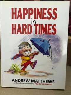 Happiness in Hard Time by Andrew Matthew