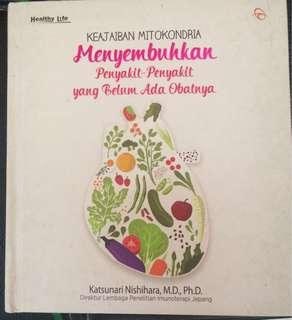 Buku Keajaiban Mitokondria menyembuhkan penyakit penyakit yang belum ada obatnya
