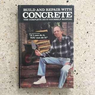 Build and Repair with Concrete