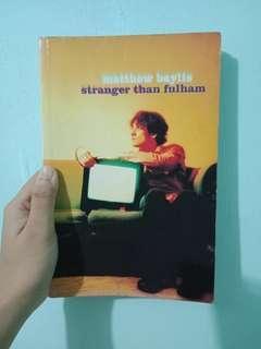 Stranger Than Fulham by Matthew Baylis