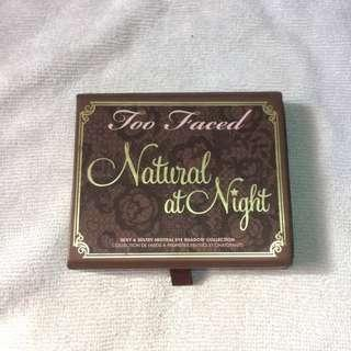 AUTHENTIC TOO FACED EYESHADOW NATURAL AT NIGHT
