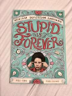 Stupid is Forever / Forever More by MDS