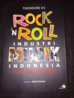 "Buku ""Rock n Roll Industri Musik Indonesia"" by Theodore KS"