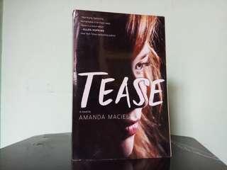 TEASE by Amanda Maciel