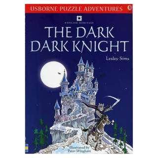 (Brand New) Puzzle Adventures Dark, Dark Knight [Usborne Puzzle Adventures] [Paperback] By: Lesley Sims