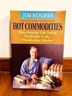 Jim Rogers (Commodity King) : HOT Commodities