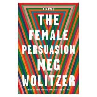[Ebook] The Female Persuasion by Meg Wolitzer