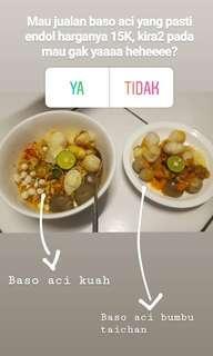 Baso aci kuah & bumbu taichan
