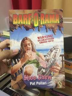Barf-O-Rama Shoe Chew by Pat Pollari