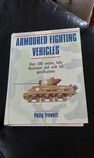 Armoured fighting Vehicles- over 300 entries, fully illustrated and with full specifications