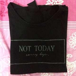 tumblr tee not today