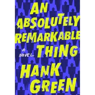 [Ebook] An Absolutely Remarkable Thing by Hank Green