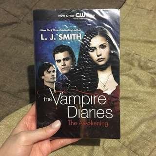 The Vampire Diaries : The Awakening by LJ Smith