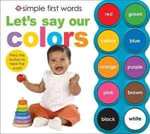 Let's Say Our Colors (Simple First Words) - BBW