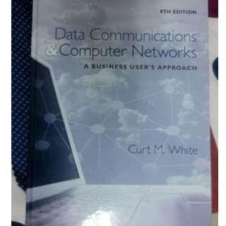 Data Communications and Computer Networks: A Business User's Approach 8th Edition