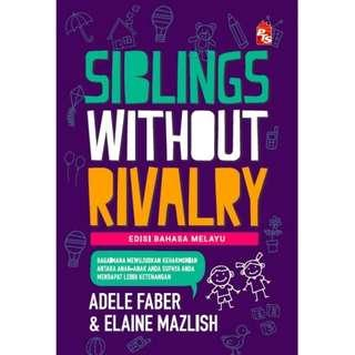 SIBLINGS WITHOUT RIVALRY: Edisi Bahasa Melayu