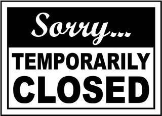 I'm sorry we are temporarily closed 🙏