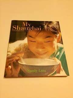 "Sand Lam ""My Shanghai"" 憶蓮食譜"