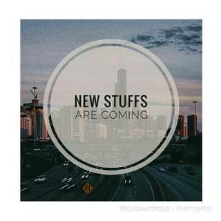New stuffs!!