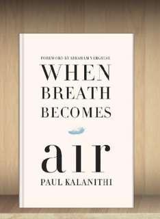 When Breathe Becomes Air Paula Kalanithi ebook