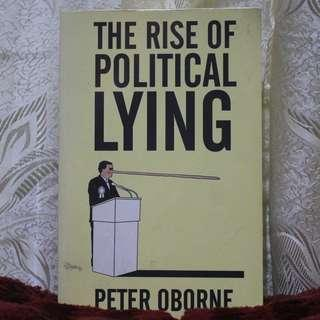 The Rise of Political Lying [Peter Oborne]