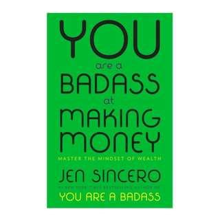 [Ebook] You Are a Badass at Making Money: Master the Mindset of Wealth by Jen Sincero