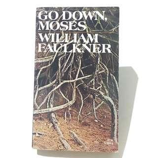 WILLIAM FAULKNER - Go Down Moses