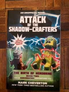 Attack of the Shadow-crafters: The Birth of Herobrine Book 2: A Gameknight999 Adventure