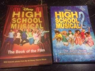 Disney High School Musical (the book of the film) & High School Musical 2 (the junior novel)