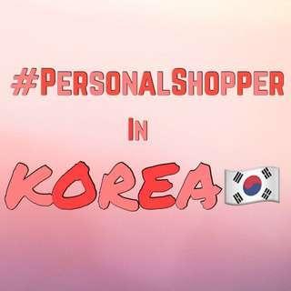 Personal Shopper in Korea !^^