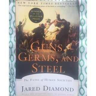 Guns, Germs and Steel: The Fates of Human Societies by Jared Diamond, Pulitzer Prize, New York Times Bestseller