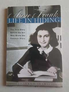 Anne Frank: Life In Hiding