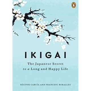 [Ebook] Ikigai: The Japanese Secret to a Long and Happy Life by Hector Garcia Puigcerver, Francesc Miralles