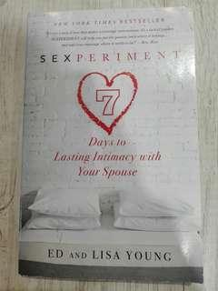 SEXPERIMENT 7 Days to Lasting Intimacy with Your Spouse