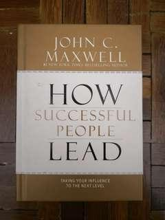 How Successful People LEAD by John C.Maxwell