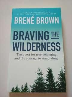 New! Braving The Wilderness