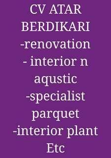 Specialist Parquet , Renovation n Interior