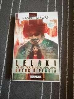 Lelaki Yang Tak Punya Apa2 Untuk Dipersia by Hasrul Rizwan