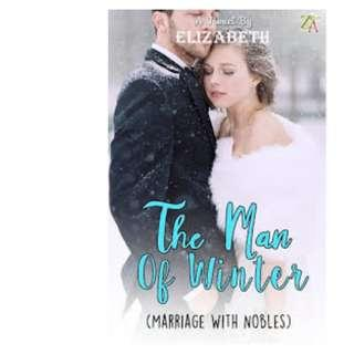 Ebook The Man Of Winter (Sequel of Marriage With Nobles) - Elizabeth