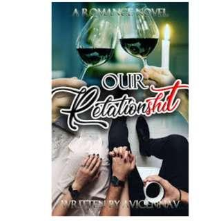 Ebook Our Relationshit [Full Version] - Avicennav (FULL VERSION)