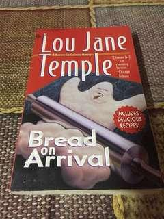 Bread on Arrival by Lou Jane Temple
