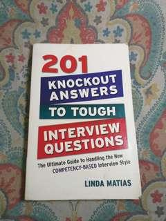 201 KNOCKOUT ANSWER TO TOUGH INTERVIEW QUESTIONS
