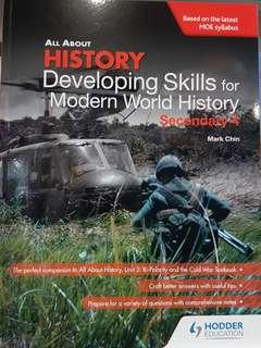 All About History: Developing Skills for Modern World History (Sec 4)