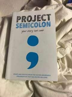 Project Semicolon; Your Story Isn't Over
