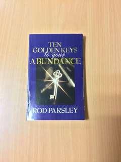 Ten Golden Keys to Your Abundance Rod Parsley
