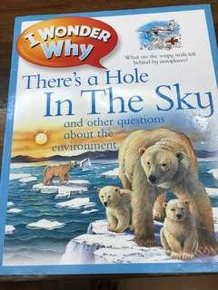 I wonder why - theres a hole in the sky