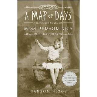 (Ebook) A Map of Days - Ransom Riggs (The Fourth Novel of Miss Peregrine's)