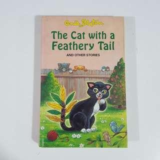 The Cat with a Feathery Tail by Enid Blyton [Hardcover]
